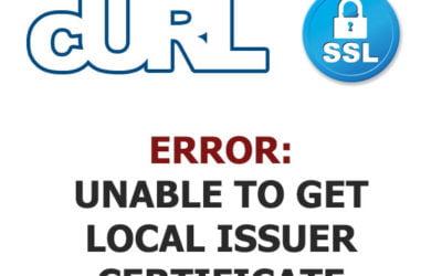 cURL error 60: SSL certificate problem: unable to get local issuer certificate