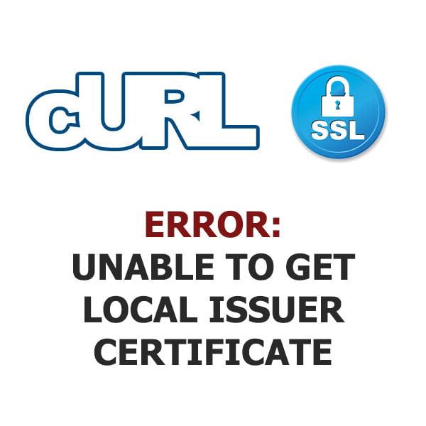 cURL error 60: SSL certificate problem: unable to get local issuer certificate 1